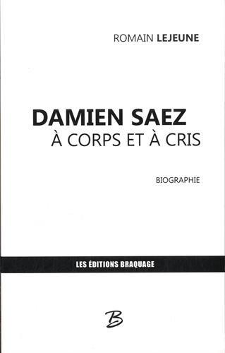 Damien Saez à corps et à cris