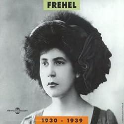 Fréhel 1930-1939
