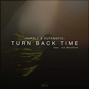 Turn Back Time (feat. Joe Woolford)