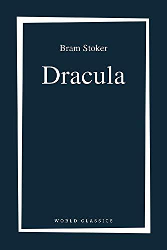 Dracula by Bram Stoker (English Edition)