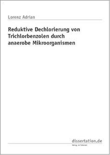 Reduktive Dechlorierung von Trichlorbenzolien durch anaerobe Mikroorganismen