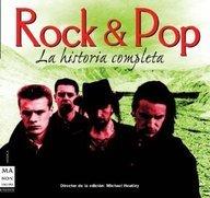 Rock & pop. La historia completa: Un recorrido exhaustivo a través de cinco décadas de rock y pop. (Musica Ma Non Troppo)