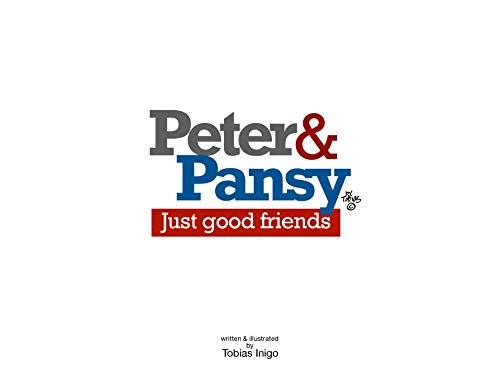 Peter & Pansy - Just Good Friends (English Edition)