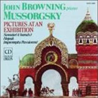 John Browning plays Mussorgsky: Pictures at an Exhibition, Sonata 4 hands Hopak, Impromptu Passionné