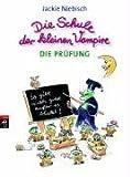 Die Schule der kleinen Vampire, Bd. 1 - Jackie Niebisch