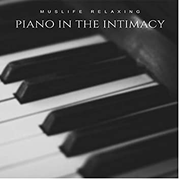 Piano in the Intimacy