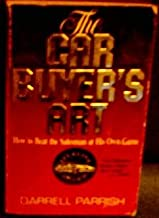 Car Buyers Art How to Beat the Salesman