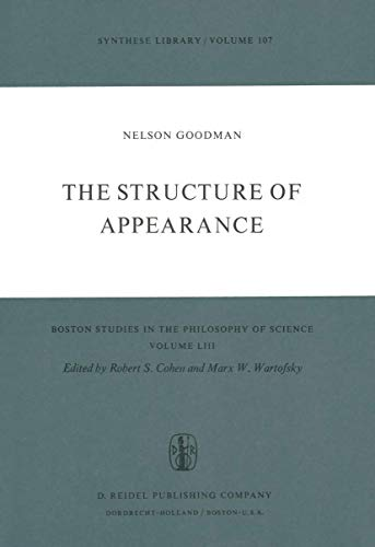 The Structure of Appearance (Boston Studies in the Philosophy and History of Science)