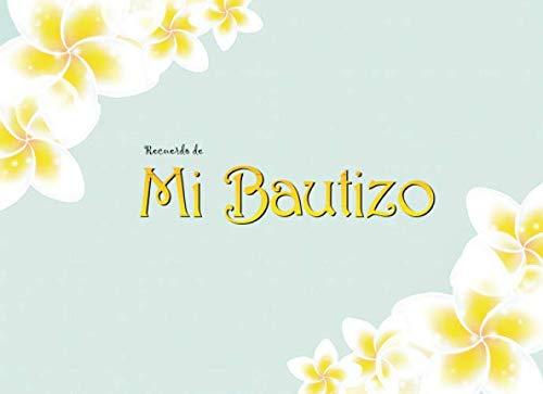 RECUERDO DE MI BAUTIZO: Libro de Firmas , Recuerdos y Dedicatorias
