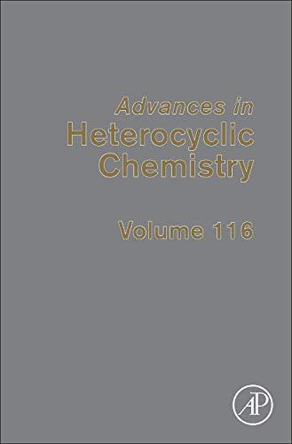 Advances in Heterocyclic Chemistry, Volume 116