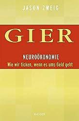 Finanzen Neuroökonomie Gier Jason Zweig