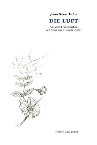 Die Luft: L'air, nécessaire à la vie (Friedenauer Presse Drucke)