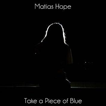 Take a Piece of Blue