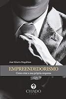 Empreendedorismo - como criar a sua própria empresa (Portuguese Edition)