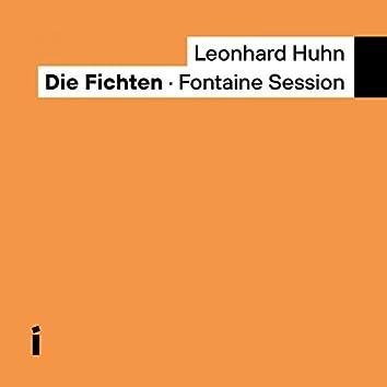 Die Fichten: Fontaine Session