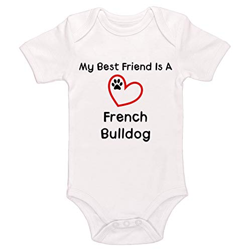 Kinacle My Best Friend is A French Bulldog Baby Bodysuit (6-12 Months, White)