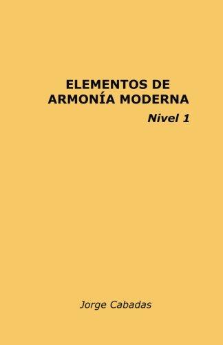 Elementos de Armonía Moderna: Volume 1