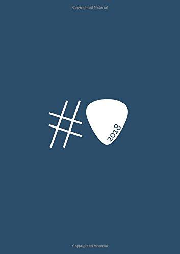 dicker TageBuch Kalender 2018 #Plektron Gitarre: Endlich genug Platz für dein Leben! 365 Tage = 365 A4-Seiten