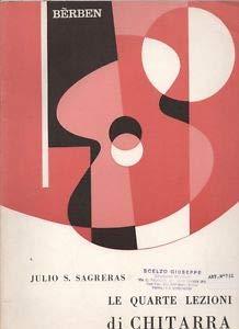 Julio Sagreras-Le Quarte Lezioni Di Chitarra