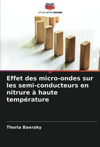 Effet des micro-ondes sur les semi-conducteurs en nitrure à haute température