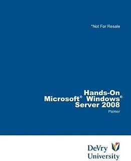 Bundle: Hands-On Microsoft Windows Server 2008 Administration + Microsoft Windows Server Enterprise 2008 DVD Evaluation Unlimited Client 120 Day