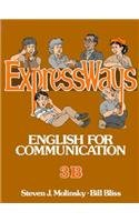 ExpressWays 3B (Expressways-Book Iib (Advanced))