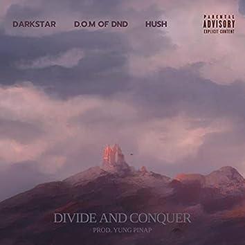 Divide & Conquer (feat. Darkstar & Hush)