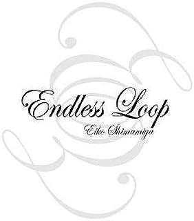 Endless Loop<初回限定盤>(DVD付)