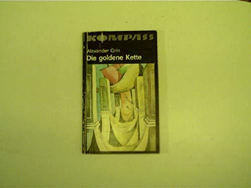 Die goldene Kette, Kompass-Bücherei, Band Nr. 328,