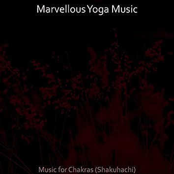 Music for Chakras (Shakuhachi)