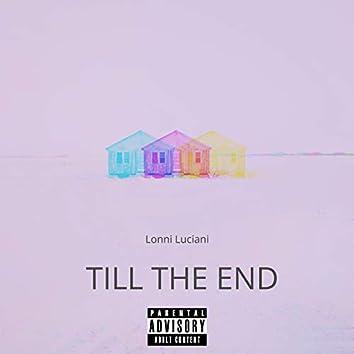 Till the End (feat. OJ)