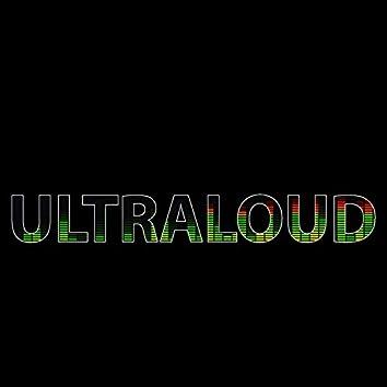 Ultraloud