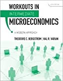 Workouts in Intermediate Microeconomics 8th (eighth) edition Text Only
