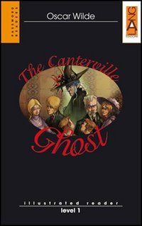 The Canterville ghost [Lingua inglese]
