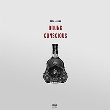 Drunk Conscious