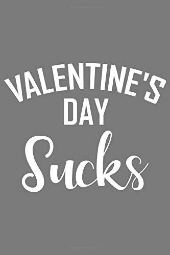 Valentine's Day Sucks: Liebe Weltraum Valentinstag Geschenk Für Verliebte Sci Fi Fans Und Pärchen Dina5 Blanko Notizbuch Tagebuch Planer Notizblock Kladde Journal Malheft Strazze