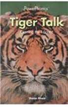Tiger Talk: Learning the T Sound (Power Phonics/Phonics for the Real World)