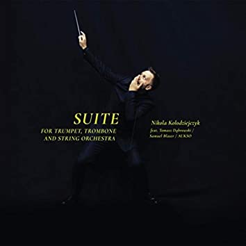 Suite for Trumpet, Trombone and String Orchestra