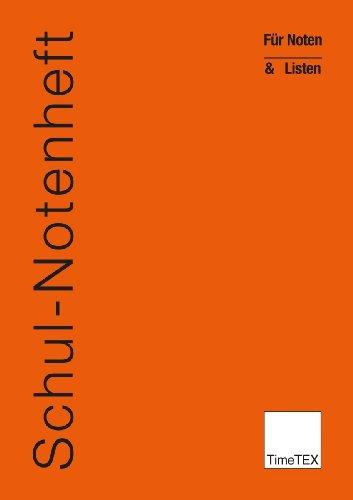 TimeTEX Schul-Notenheft - Für Noten und Listen - A5 - Heft - Orange - 10781 - Schulnotenheft