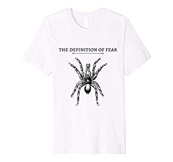 Spiders The Definition of Fear Arachnophobia Design T-shirt