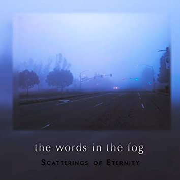 The Words in the Fog