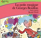 La Potion magique de Georges Bouillon (CD audio) - Gallimard - 18/03/2004