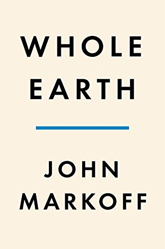 Whole Earth: The Many Lives of Stewart Brand (English Edition)