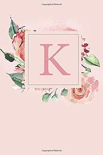 K: Pretty Pink Roses and Peonies Monogram Sketchbook  | 110 Sketchbook Pages (6 x 9) | Floral Watercolor Monogram Sketch Notebook | Personalized Initial Letter Journal | Monogramed Sketchbook
