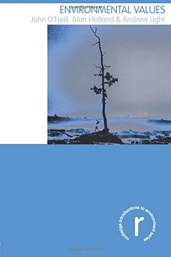 Environmental Values (Routledge Introductions to Environment: Environment and Society Texts)