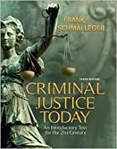 Criminal Justice Today 10th (tenth) edition Text Only