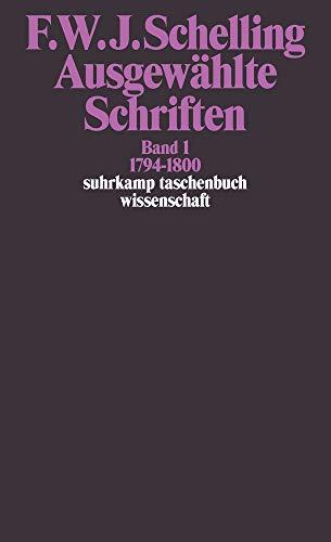 Suhrkamp Taschenbuch Wissenschaft Nr. 521: Ausgewählte Schriften,  Band 1: 1794-1800