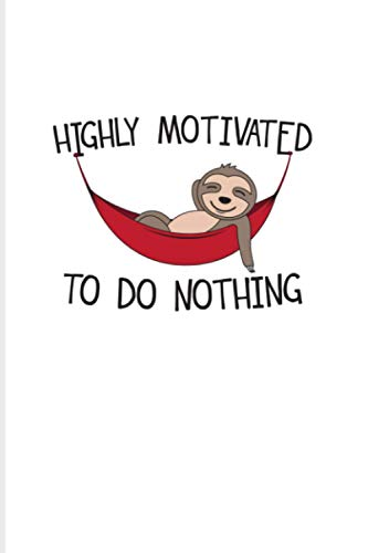 Highly Motivated To Do Nothing: 2021 Planner | Weekly & Monthly Pocket Calendar | 6x9 Softcover Organizer | Hammock Quotes & Tree Tent Gift