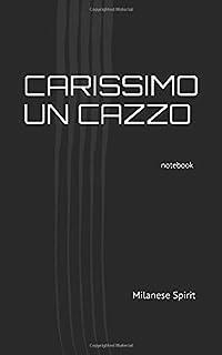 CARISSIMO UN CAZZO: notebook - taccuino -quaderno