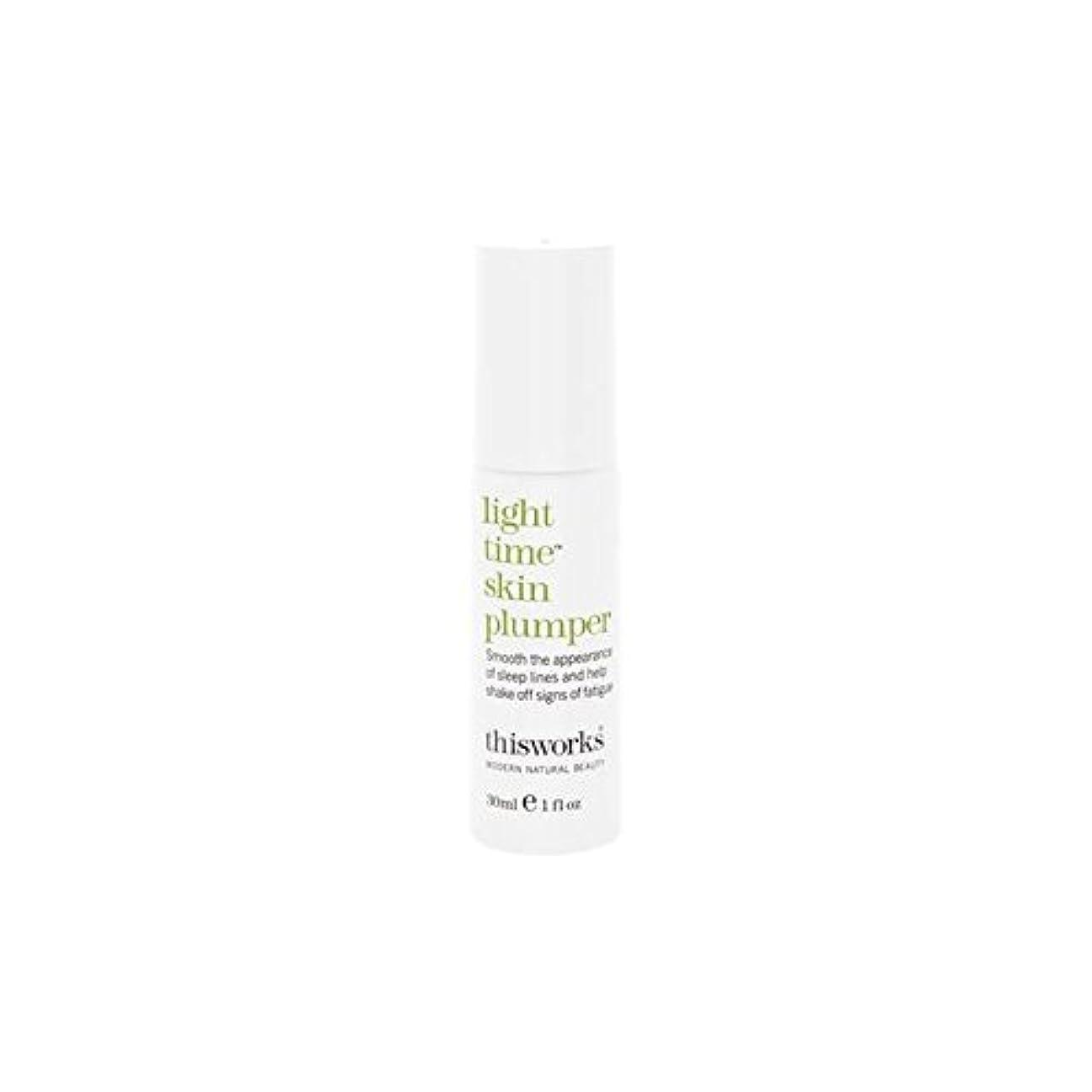 非行だらしない資格情報This Works Light Time Skin Plumper 30ml - これは、光時間皮膚プランパー30ミリリットルの作品 [並行輸入品]